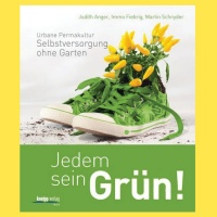 Jedem sein Grün!-Selbstversorgung im Garten, Buch ′jedem sein Grün′